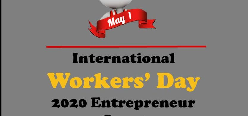 International Workers' Day 2020 Entrepreneur Grant